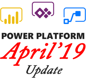 April 2019 Release: What's New in the Microsoft Power Platform