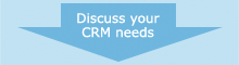 Discuss your CRM needs