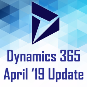 Dynamics 365 April Update
