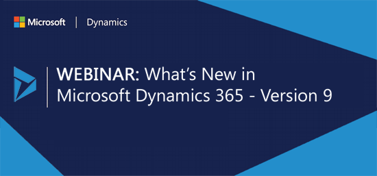 Demonstrating What's New in Microsoft Dynamics 365 - Version 9